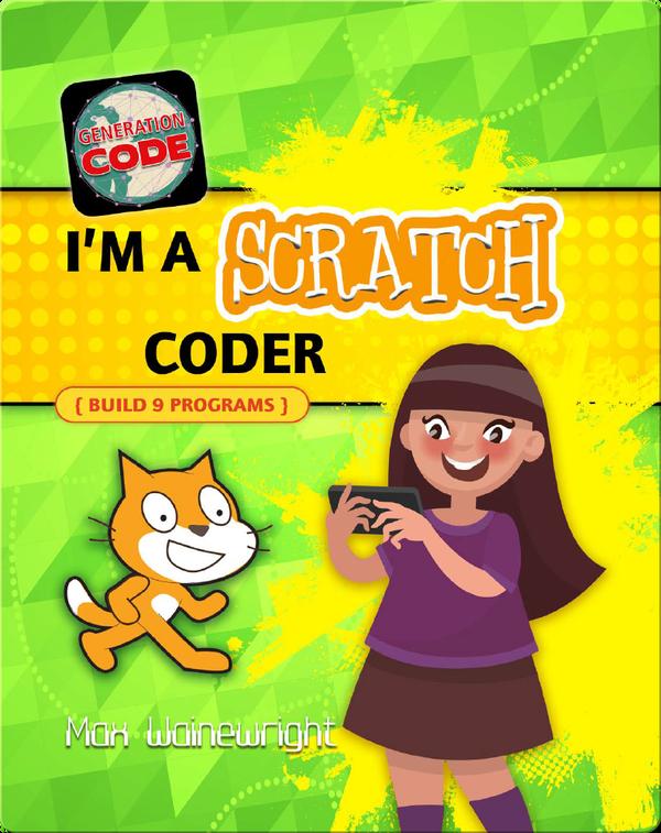 I'm a Scratch Coder