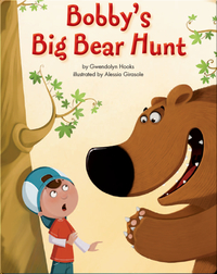 Bobby's Big Bear Hunt