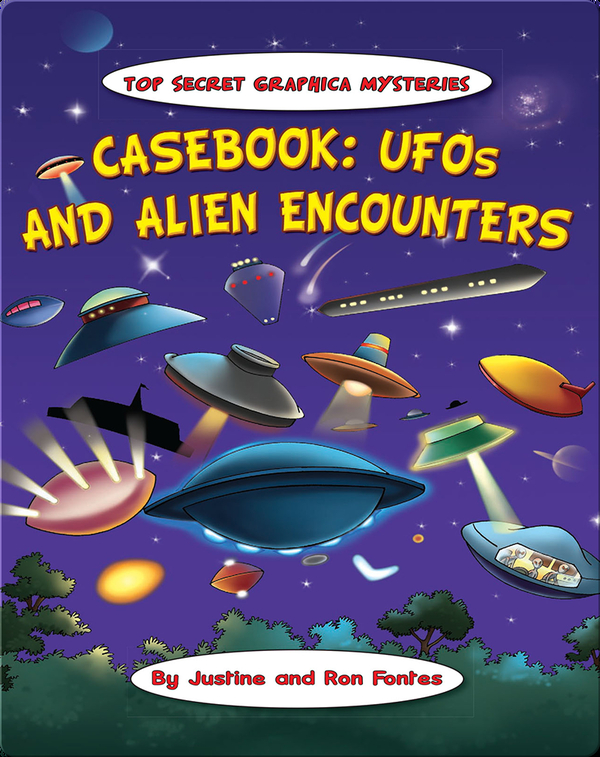 Casebook: UFOs and Alien Encounters