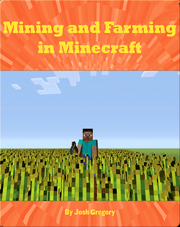 Mining and Farming in Minecraft