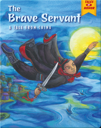 The Brave Servant