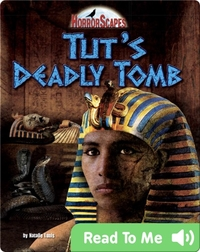 Tut's Deadly Tomb