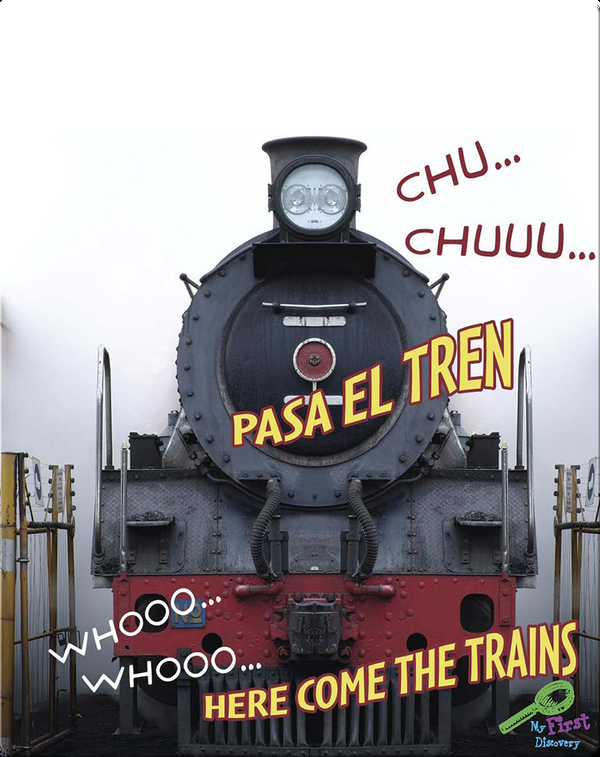 Chu… Chuu… Pasa El Tren (Whooo, Whooo… Here Come The Train)