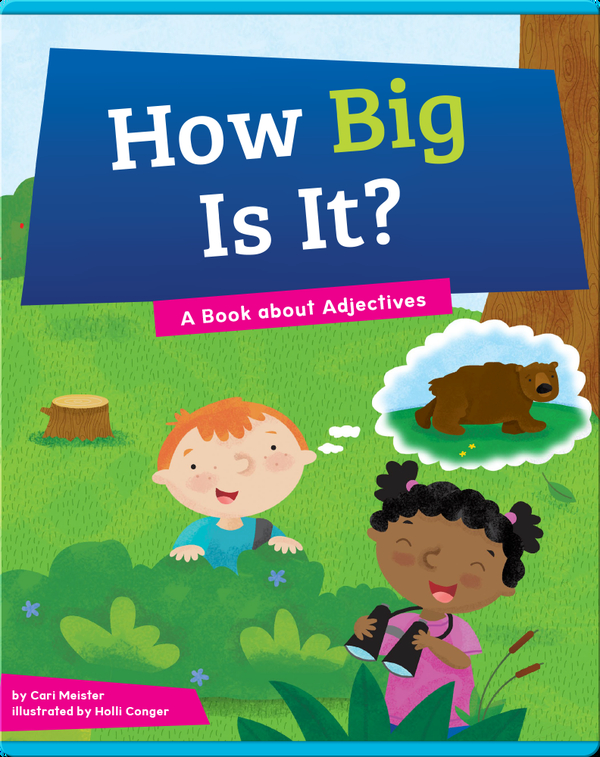 How Big Is It?: A Book about Adjectives