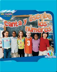 Canta Y Escribe Los Números (Chant and Write)