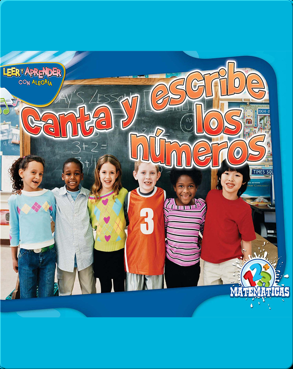 Canta Y Escribe Los Números (Chant and Write)