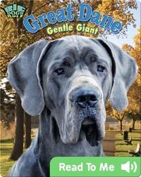 Great Dane: Gentle Giant