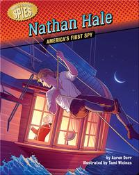 Nathan Hale: America's First Spy