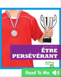 Être persévérant