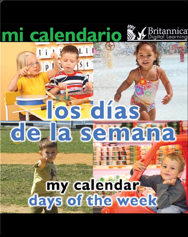 Mi calendario: Los días de la semana (My Calendar: Days of the Week)