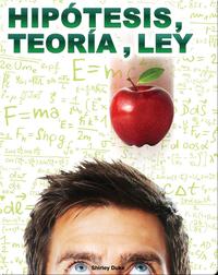 Hipótesis, teoría, ley (Hypothesis, Theory, Law
