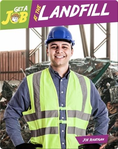 Get a Job at the Landfill