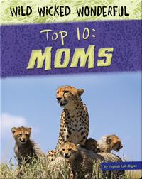 Top 10: Moms