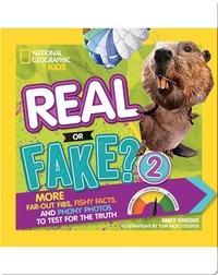 Real or Fake? 2