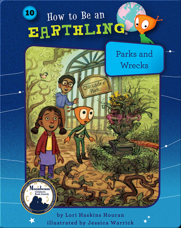 How to Be an Earthling: Parks and Wrecks