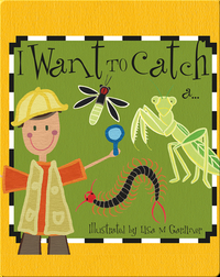 I Want to Catch A…