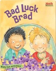 Bad Luck Brad