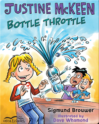 Justine McKeen: Bottle Throttle