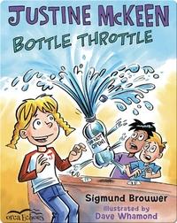 Justine McKeen: Bottle Throttle
