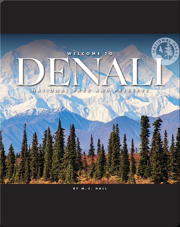Welcome to Denali National Park and Preserve
