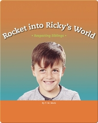 Rocket into Ricky's World: Respecting Siblings