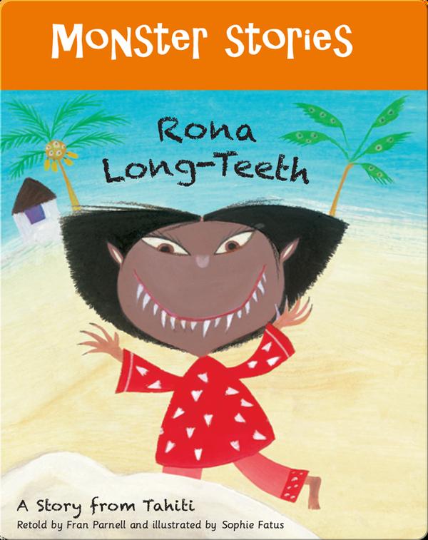 Monster Stories: Rona Long-Teeth