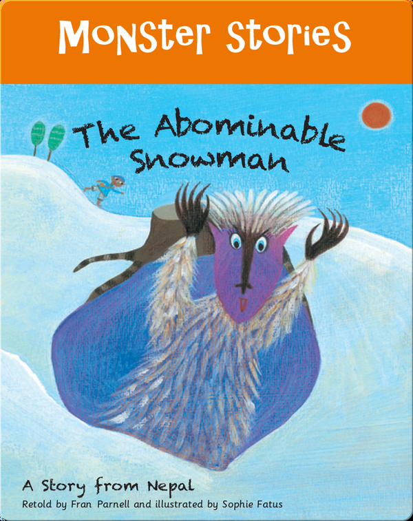 Monster Stories: The Abominable Snowman