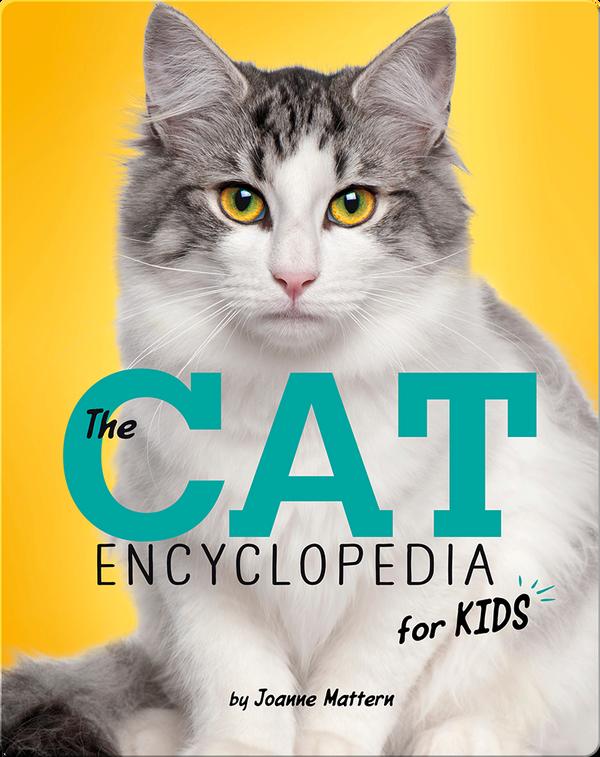 Cat Encyclopedia for Kids