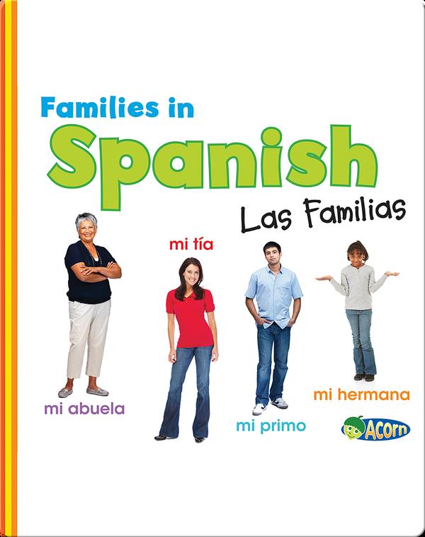 Families in Spanish: Las Familias