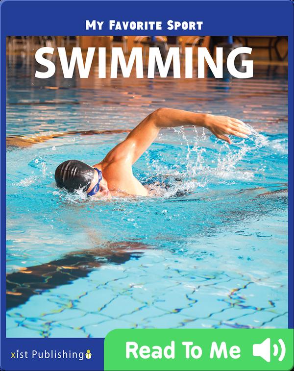 My Favorite Sport: Swimming