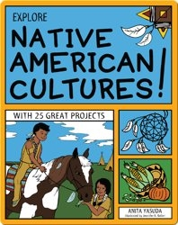 Explore Native American Cultures!