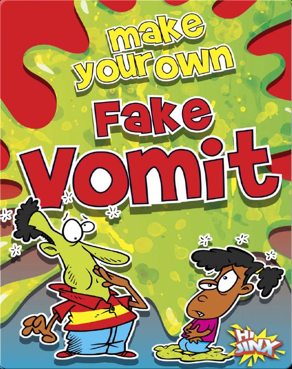 Make Your Own Fake Vomit