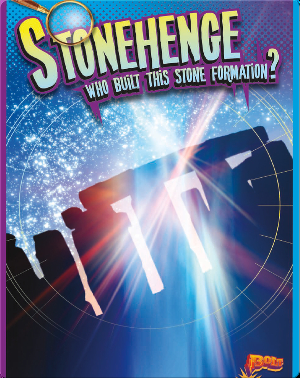 Stonehenge: Who Built This Stone Formation?