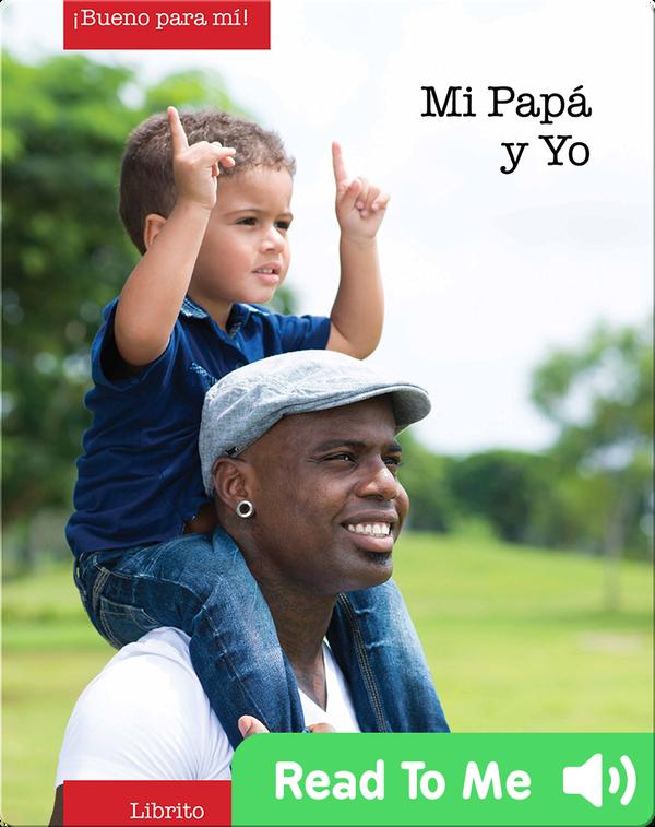Mi Papa y Yo (Daddy and Me)