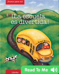 La Escuela es Diverted (School is fun)