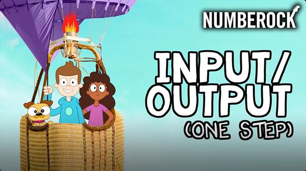 Input/Output (One Step)