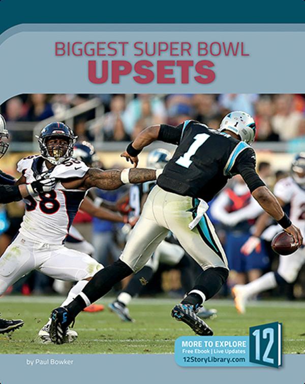 Biggest Super Bowl Upsets