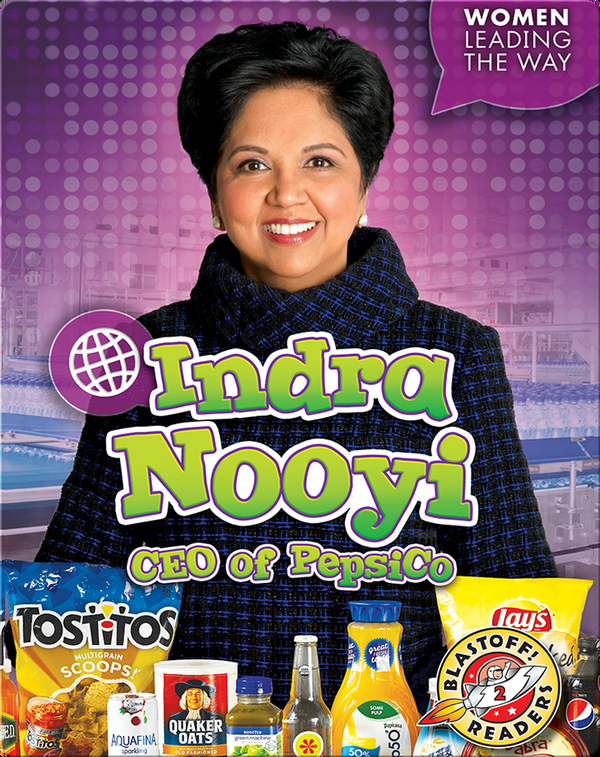 Indra Nooyi: CEO of PepsiCo