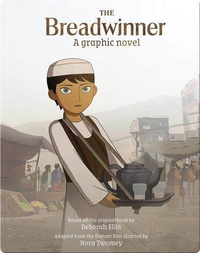 The Breadwinner: A Graphic Novel