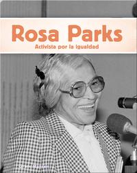 Rosa Parks: Activista por la igualdad