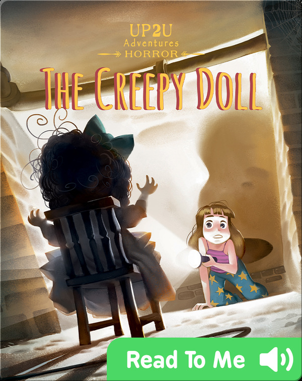 The Creepy Doll: An Up2U Horror Adventure