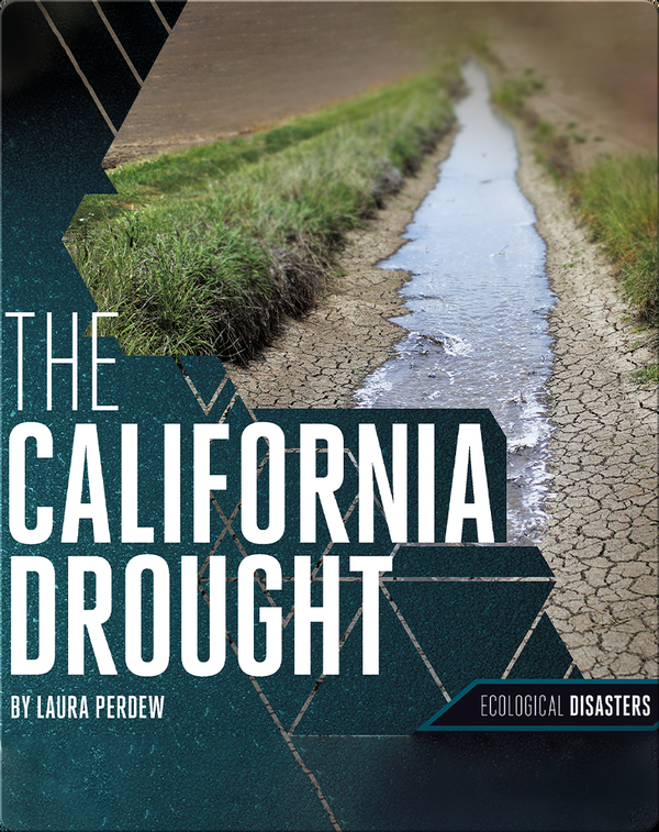 The California Drought