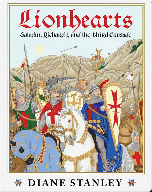 Lionhearts: Saladin, King Richard I, and the Third Crusade