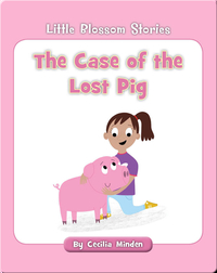The Case of the Lost Pig