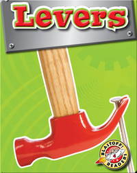 Levers: Simple Machines