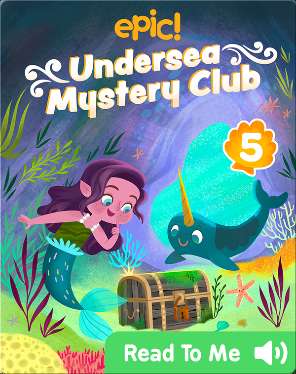Undersea Mystery Club Book 5: Trouble with Treasure