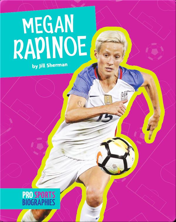 Pro Sports Biographies: Megan Rapinoe