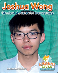 Joshua Wong: Student Activist for Democracy