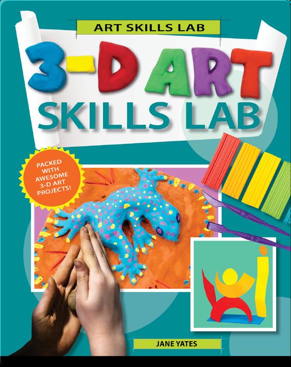 3-D Art Skills Lab