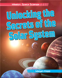 Unlocking the Secrets of the Solar System